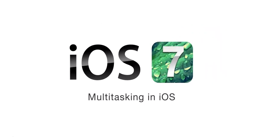 iOS 7 - Multitasking